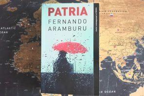 Ce se ascunde sub hărțile politice ale lumii: Patria, de Fernando Aramburu